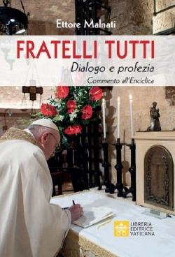 fratelli-tutti-dialogo-e-profezia-commento-allenciclica-di-papa-francesco-testo-incluso